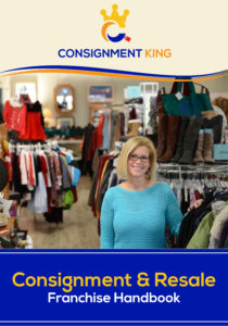 Consignment King Franchise Opportunity Handbook